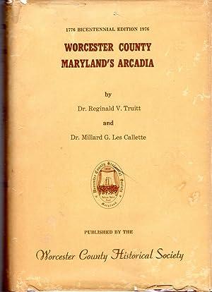 Worcester County, Maryland's Arcadia: Truitt, Reginald V. & Les Callette, Millard G.