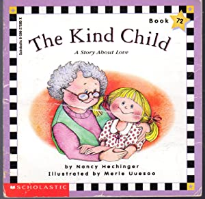 The Kind Child: A Story About Love (Scholastic Phonics Readers): Hechinger, Nancy