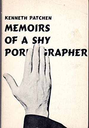 Memoirs of a Shy Pornographer: An Amusement: Patchen, Kenneth