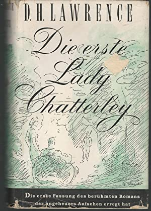 Die Erste Lady Chatterley (Lady Chatterley's Lover): Lawrence, D.H.(David Herbert