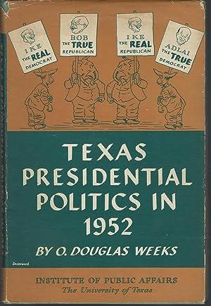 Texas Presidential Politics in 1952: Weeks, O. Douglas