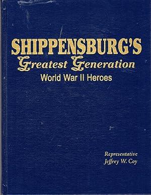 Shippensburg's Greatest Generation: World War II Heroes: Coy, Jeffrey W. (Representative)