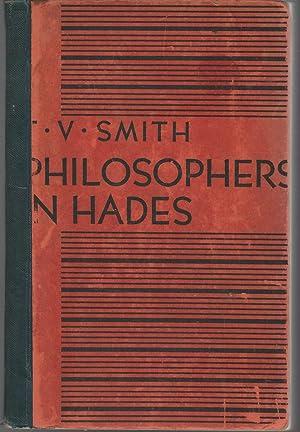 Philosophers in Hades: Smith, T.V. (Thomas Vernor)