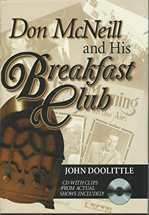Don McNeill and His Breakfast Club [SIGNED & Insc By Author & Notable]: McNeill, Don) ...
