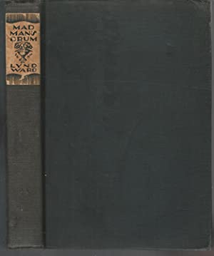 Madman's Drum: A Novel in Woodcuts: Ward, Lynd