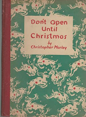 Don't Open Until Christmas [Signed by Author]: Morley, Christopher