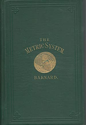 The Metric System of Weights and Measures: An Address Delivered Before the Convocation of the ...