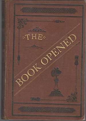 The Book Opened; Or, An Analysis of the Bible: Nevin, Alfred