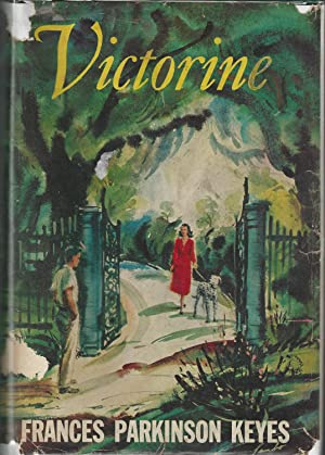 Victorine [SIGNED & Insc By Author]: Keyes, Frances Parkinson