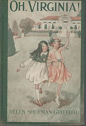 Oh, Virginia!: Griffith, Helen Sherman