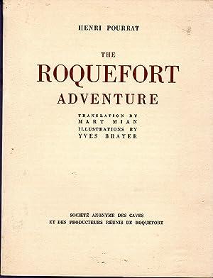 The Roquefort Adventure: Pourrat, Henri) Mian,