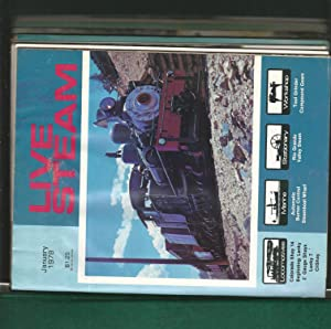 Live Steam Magazine: The Monthly Magazine for All Live Steamers and Large-Scale Model Railroads: ...