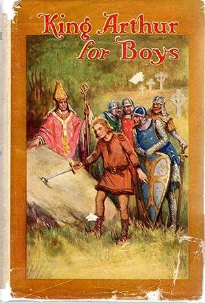 King Arthur for Boys (Every Childs Library: Gilbert, Henry