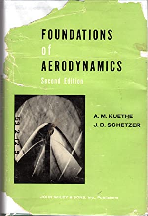 Foundations of Aerodynamics: Kuethe, A.M. (Arnold