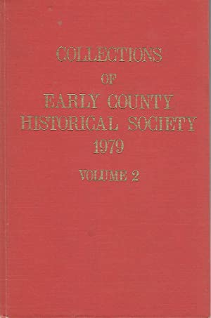 Collections of Early County (Georgia) Historical Society 1979 Volume 2: Whitehead, Mary Grist (...
