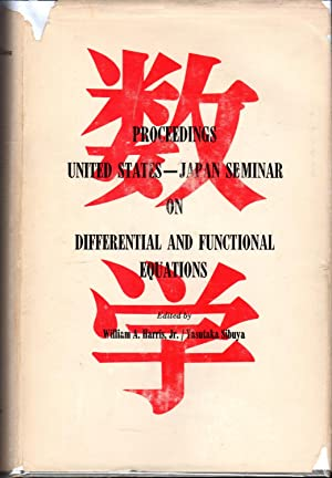 Proceedings: United States-Japan Seminar on Differential and Functional Equations. University of ...