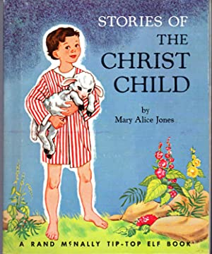 Stories of the Christ Child (Tip-Top Elf: Jones, Mary Alice