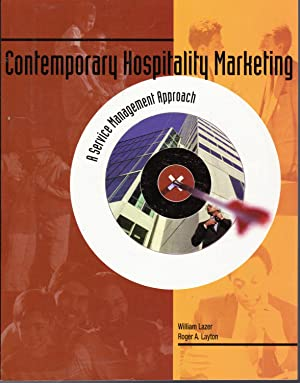 Contemporary Hospitality Marketing: A Service Management Approach: Lazer, William &