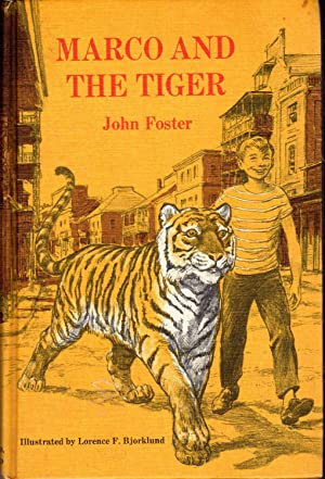 Marco and the Tiger: Foster, John