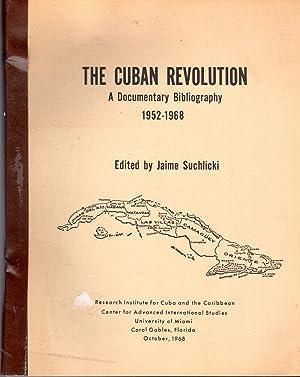 The Cuban Revolution: A Documentary Bibliography, 1952-1968: Suchlicki, Jaime (editor)
