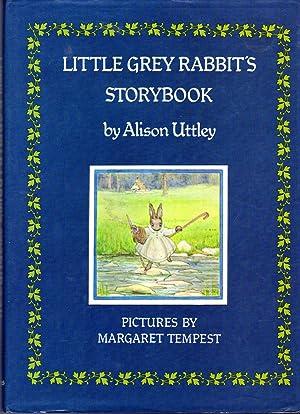 Little Grey Rabbit's Storybook (Includes Little Grey: Uttley, Alison