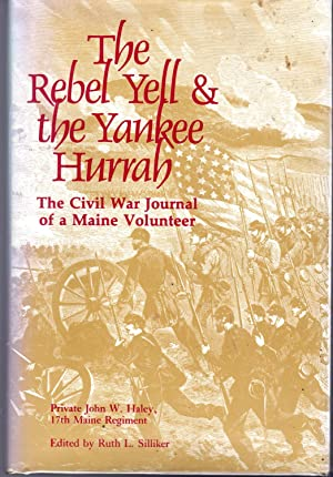 The Rebel Yell & the Yankee Hurrah: Haley, John W.)