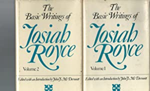 The Basic Writings of Josiah Royce (Two Volume Set, complete), Including an Annotated Bibliography ...