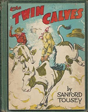 The Twin Calves: Tousey, Sanford