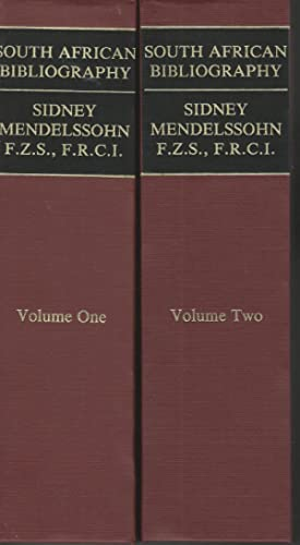 Mendelssohn's South African Bibliography: Being the Catalogue: Mendelssohn, Sidney
