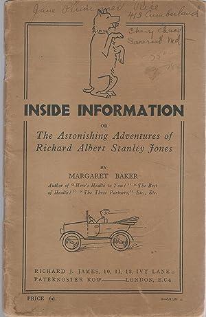 Inside Information: Or, The Astonishing Adventures of Richard Albert Stanley Jones: Baker, Margaret