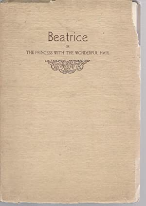 Beatrice; or, the Princess with the Wonderful Hair: C.F.S.
