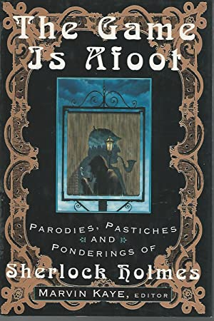 The Game Is Afoot: Parodies, Pastiches, and: Doyle, Arthur Conan)