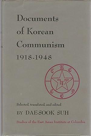 Documents of Korean Communism, 1918-1948 (The East Asian Institute at Columbia series): Suh, ...