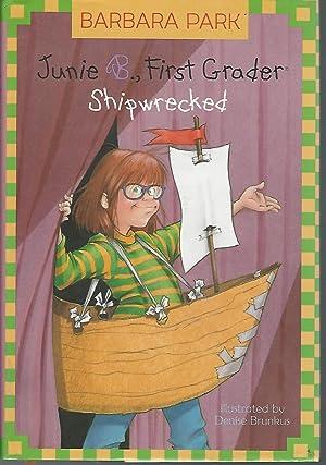 Junie B., First Grader, Shipwrecked (Junie B.: Park, Barbara