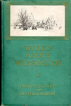 Walks About Washington: Leupp, Francis E