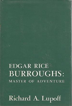 Edgar Rice Burroughs: Master of Adventure: Burroughs, Edgar Rice) Lupoff, Richard A