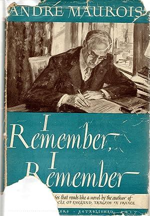 I Remember, I Remember [Signed by Author]: Maurois, Andre) Lindley, Denver & Jane