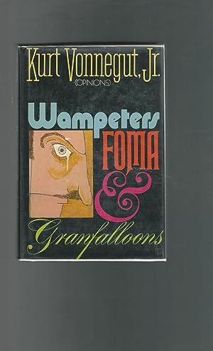 Wampeters, Foma & Granfalloons: Vonnegut, Kurt, Jr