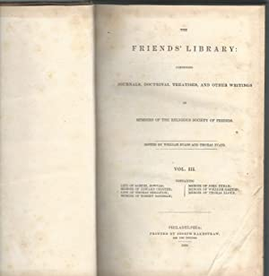 The Friend's Library: Comprising Journals, Doctinal Treatises, and Other Writings of.Religious...