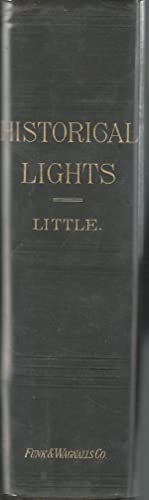 Historical Lights: Six Thousand Quotations from Standard: Little, Charles E