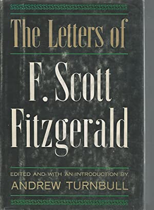 The Letters of F. Scott Fitzgerald: Fitzgerald, F. Scott