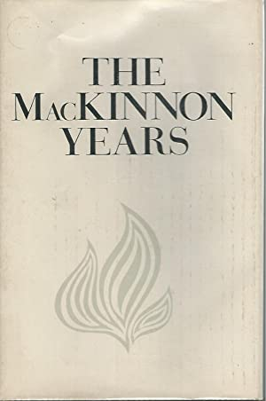 The MacKinnon Years: MacKinnon, John G
