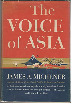 The Voice of Asia: Michener, James A. (James Albert)