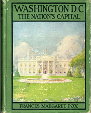 Washington, DC: The Nation's Capital: Fox, Frances Margaret