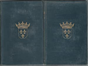 Old Touraine: The Life and History of The Famous Chateaux of France (2 volumes): Cook, Theodore ...