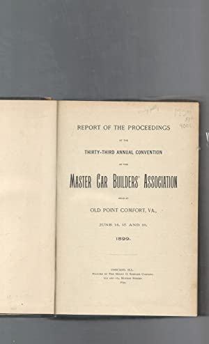 Report of the Proceedings of the 33rd Annual Convention of, held at Old Point Comfort, VA, June 14-...