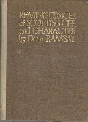 Reminiscenses of Scottish Life & Character: Ramsay, Dean