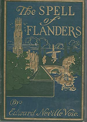 The Spell of Flanders (The Spell Series): Vose, Edward Neville