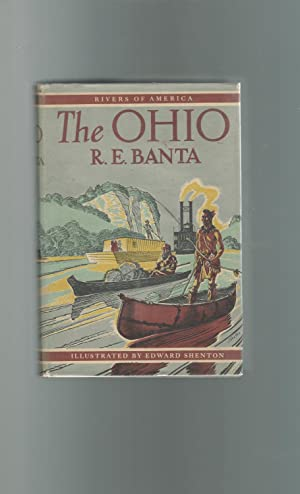 The Ohio (Rivers of America Series): Banta, R.E. [Signed by Author]