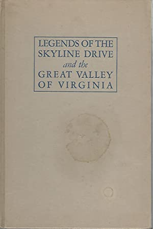Legends of the Skyline Drive and the: Willis, Carrie Hunter